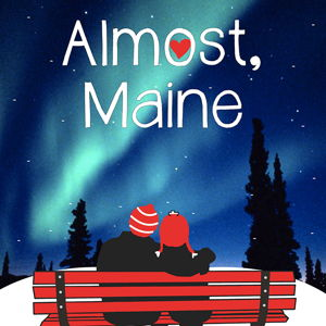 Almost, Maine - Matinee - Broadview Spotlights @ Broadview Hts. Cultural Arts Building | Broadview Heights | Ohio | United States